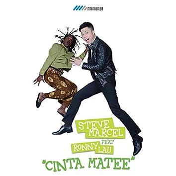 Cinta Matee (feat. Rony Lau)