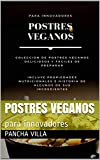 Postres veganos : para innovadores