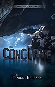 The Conclave (The Converters Trilogy Book 3) by [Tenille Berezay]