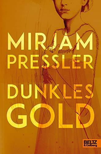 Dunkles Gold: Roman