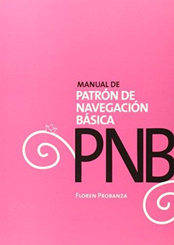 PNB. Manual De Patrón De Navegación Básica (Virazon)