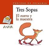 Blíster 'El zorro y la maestra' 3º de Primaria (LITERATURA INFANTIL (6-11 años) - Plan Lector Tres Sopas (Castellano))