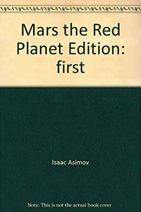 Mars, the Red Planet by Isaac Asimov (1977-08-01)