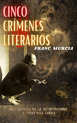 Cinco crímenes literarios de Franc Murcia
