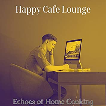 Echoes of Home Cooking