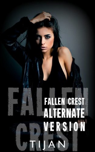 Fallen Crest Alternative Version (Fallen Crest Series)