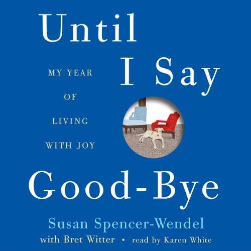 Until I Say Good-bye audiobook cover art