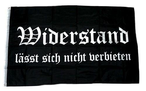 Fahne / Flagge Widerstand lässt sich nicht verbieten 90 x 150 cm