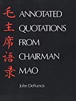 Annotated Quotations from Chairman Mao (Linguistic S)