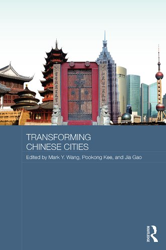 Transforming Chinese Cities (Routledge Contemporary China Series) (English Edition)