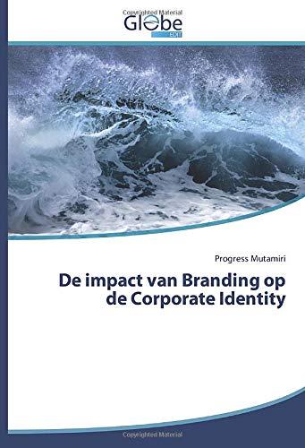 De impact van Branding op de Corporate Identity