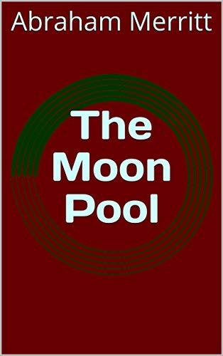 The Moon Pool (English Edition)