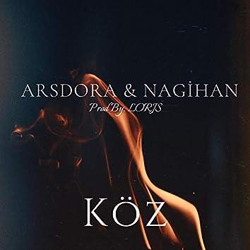 Köz (feat. Nagihan & Lorjs)