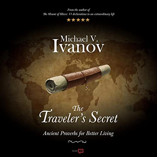 Download The Traveler's Secret: Ancient Proverbs for Better Living audio book