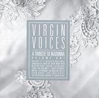 Virgin Voices Vol. 1: A Tribute To Madonna