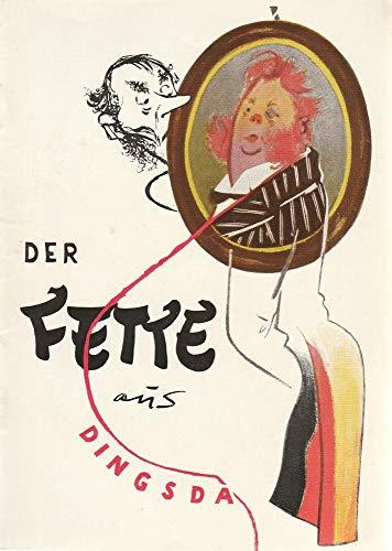 Programmheft Die Stachelschweine DER FETTE AUS DINGSDA Premiere 9 Dezember 1957 25 Programm