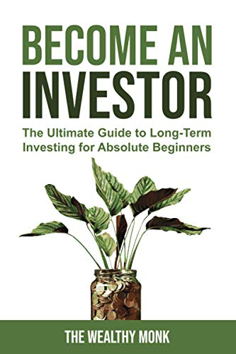 41RFKRkIk+L - Become an Investor: The Ultimate Guide to Long-Term Investing for Absolute Beginners