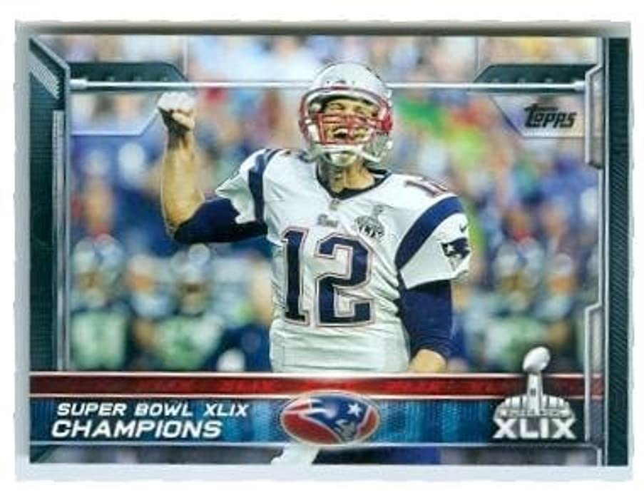 Tom Brady football card (New England Patriots) 2015 Topps #302 Super Bowl Champions