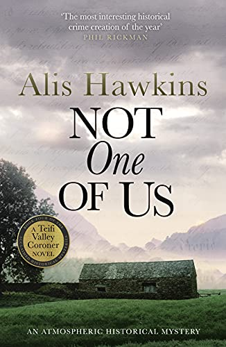 Not One Of Us (The Teifi Valley Coroner Series Book 4) by [Alis Hawkins]