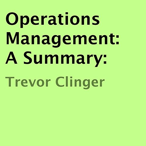Operations Management: A Summary Titelbild