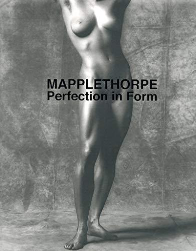 Mapplethorpe. Perfection in Form. Catalogo della mostra (Firenze, 26 maggio-27 settembre 2009;...