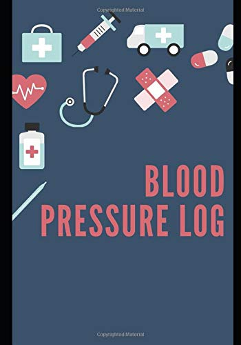 Blood Pressure Log:: Fun Dark Blue Medicine Cover: Daily Portable Blood Pressure Tracker for up to 200 weeks + of Readings. Date, Blood Pressure AM ... Notes...Monitor Your Health and Fitness