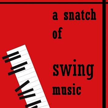 A Snatch of Swing Music, Vol.1 (Pretty Girl)