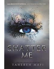 Shatter Me: 01