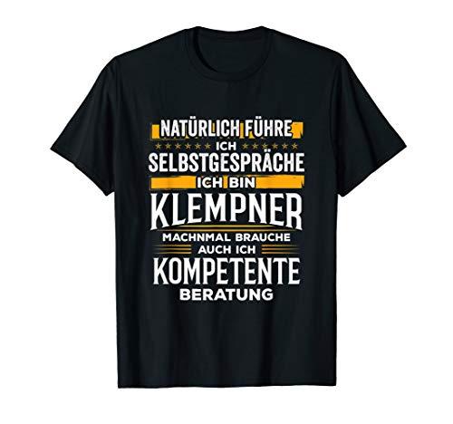 Spengler Klempner Beruf Flaschner Klempnern Rohrverleger T-Shirt