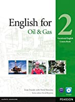 English for Oil Industry: Level 2 Coursebook with CD-ROM (Vocational English Series)