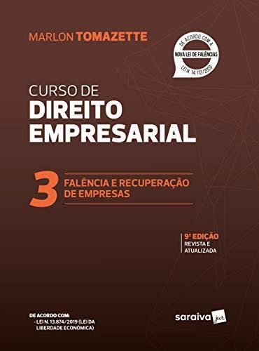 Curso de Direito Empresarial - Volume 3: Falência e Recuperação de Empresas