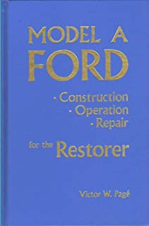 COMPLETE & UNABRIDGED - THIS BOOK IS A MUST HAVE IF YOU ARE RESTORING AND/OR REPAIRING YOUR PRIZED 1928-31 FORD MODEL A