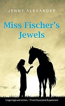 Miss Fischer's Jewels by [Jenny Alexander]