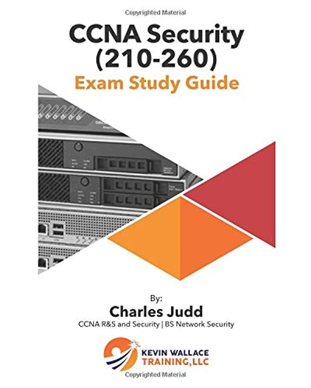 ビルダー強いまもなくCCNA Security (210-260) Exam Study Guide