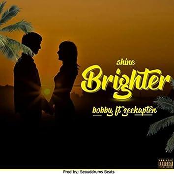 Shine Brighter (feat. Zeekapten)