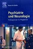Krankheitslehre Psychiatrie und Neurologie - Rainer Kirchhefer