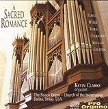 Kevin Clarke: A Sacred Romance