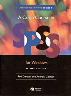 A Crash Course in SPSS for Windows: Versions 10 and 11