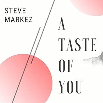 A Taste of You