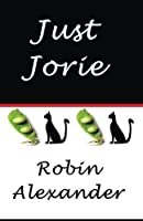 Just Jorie 193521652X Book Cover