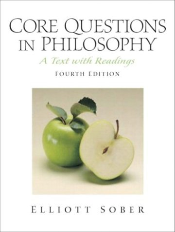 Core Questions in Philosophy: A Text with Readings (4th Edition)