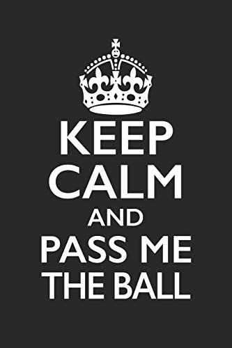 Football Notebook - Keep Calm And Pass Me The Ball - Football Training Journal - Gift for Football Player - Football Diary: Medium College-Ruled Journey Diary, 110 page, Lined, 6x9 (15.2 x 22.9 cm)