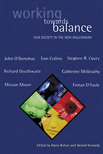 Working Towards Balance: Our Society in the New Millennium: 2 (Ceifin Conference Papers)