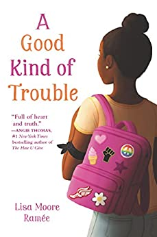 A Good Kind of Trouble by [Lisa Moore Ramée]