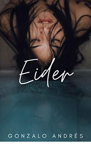 Eider: Historia erótica (Spanish Edition)