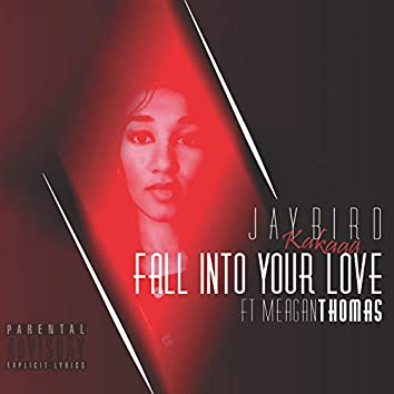 Fall Into Your Love