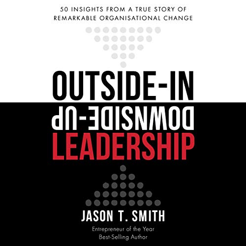 Outside-In Downside-Up Leadership  By  cover art