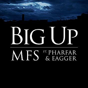 Big Up Feat. Pharfar & Eagger