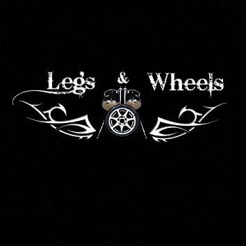 Legs & Wheels