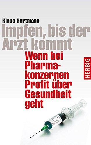 Hartmann, Klaus<br />Impfen, bis der Arzt kommt